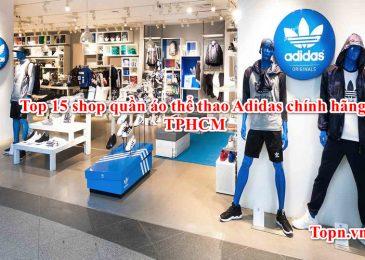Top 15 shop quần áo thể thao Adidas chính hãng TPHCM