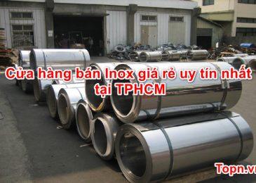 Top 5 cửa hàng bán Inox giá rẻ uy tín nhất tại TPHCM