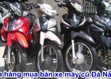 Top 6 cửa hàng bán xe máy cũ Uy Tín Nhất ở Đà Nẵng