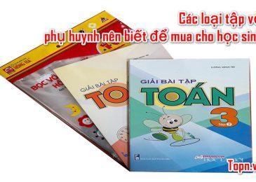 Top 6 loại tập vở Phụ Huynh Nên Biết để mua cho học sinh