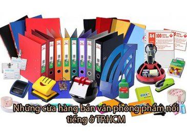 Top 6 shop cửa hàng văn phòng phẩm nổi tiếng ở TPHCM