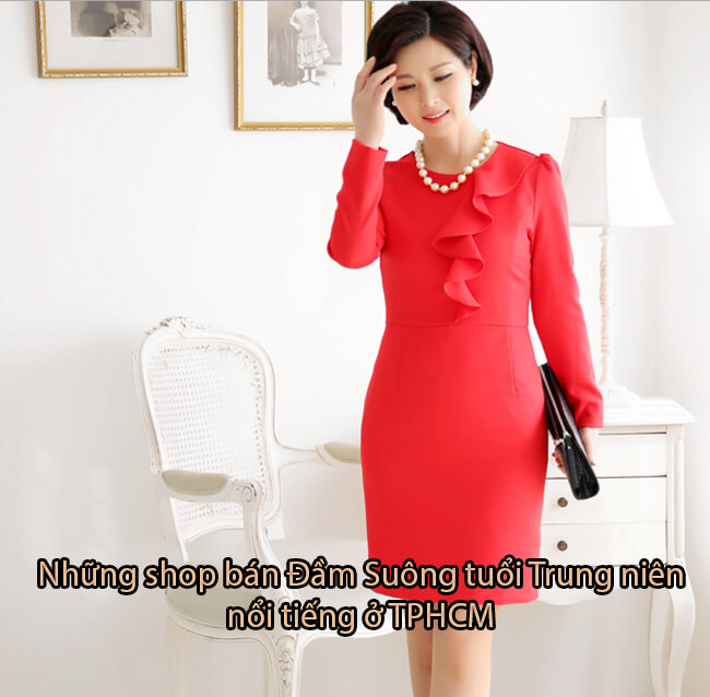 Top 7 shop bán Đầm Suông tuổi Trung niên nổi tiếng ở TPHCM