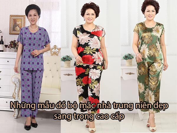 Những mẫu đồ bộ mặc nhà trung niên đẹp sang trọng cao cấp