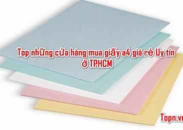 Top 10 cửa hàng mua giấy a4 giá rẻ Uy tín ở TPHCM