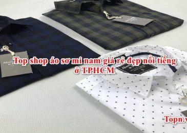 Top 10 shop áo sơ mi nam giá rẻ đẹp nổi tiếng ở TPHCM