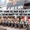 Top 6 cửa hàng xe đạp điện Uy Tín Nổi Tiếng Nhất TPHCM