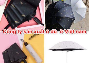 Top 8 công ty xưởng sản xuất ô dù Uy Tín ở Việt nam