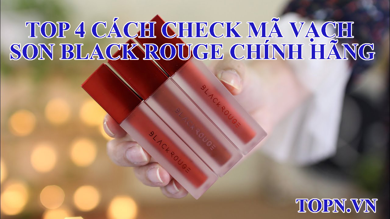 cach-check-ma-vach-son-black-rouge-chinh-hang