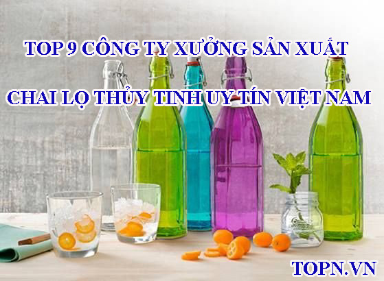 cong-ty-san-xuat-chai-lo-thuy-tinh