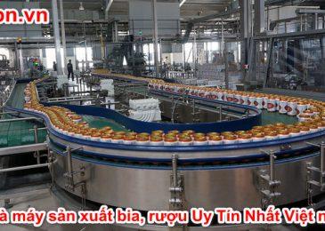 Top 7 công ty nhà máy sản xuất bia, rượu Uy Tín Nhất Việt nam