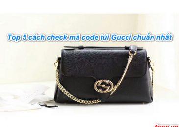 Top 5 cách check mã code túi Gucci chuẩn nhất