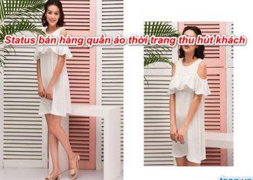 5 stt bán hàng quần áo thời trang hay thu hút khách hàng
