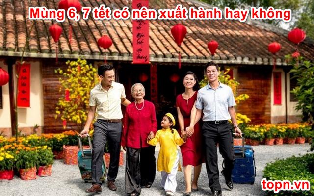 mung-6-7-tet-co-nen-xuat-hanh-hay-khong