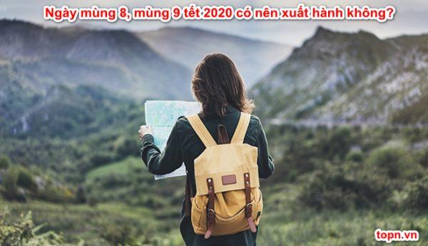 ngay-mung-8-mung-9-tet-2020-co-nen-xuat-hanh-khong