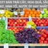 Top 10 stt bán trái cây, hoa quả, sâu riêng, bơ, sinh tố, nước ép hay nhất